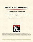 Brains of the Operation - Part 3