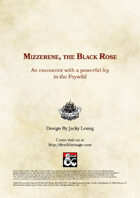 Mizzerene, the Black Rose