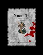 Yuan Ti: Player Race for 5e D&D
