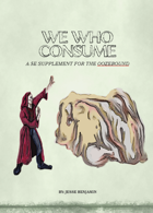 We Who Consume - Ooze Supplement