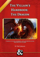 The Villain's Handbook: The Dragon
