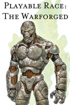 5e Playable Race: The Warforged