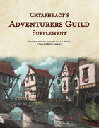 Cataphract's Adventurers Guild Supplement
