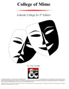 College of Mime - Bardic College Option