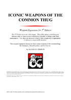 Iconic Weapons of the Common Thug