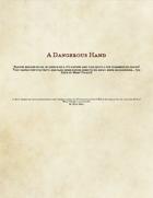 A Dangerous Hand