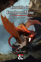 Trouble in Ironboot Mine