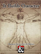 It Builds Character: Character Options for 5th Edition