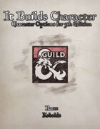 It Builds Character - Race: Kobolds