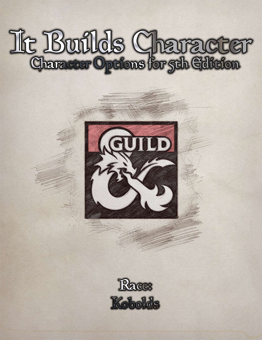 It Builds Character - Race: Kobolds - Dungeon Masters Guild