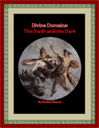 Divine Domains: The Swift and the Dark