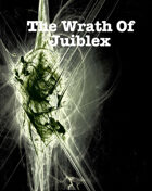 The Wrath of Juiblex