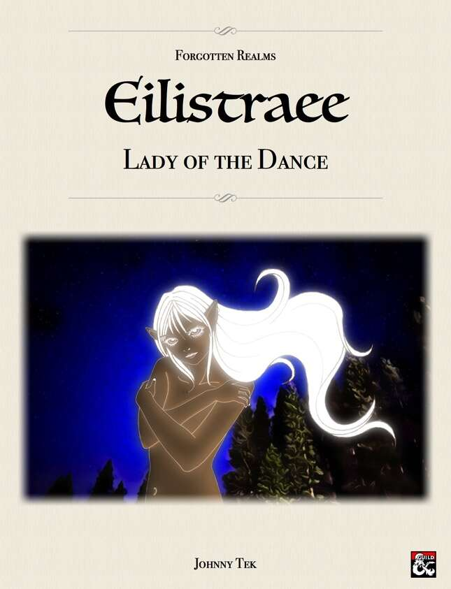 EILISTRAEE, Lady of the Dance ✧ Forgotten Realms 5e - Dungeon Masters Guild  | Dungeon Masters Guild