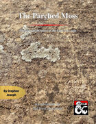 The Parched Moss