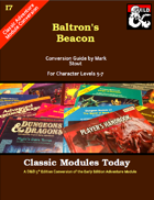 Classic Modules Today: I7 Baltron's Beacon (5e)