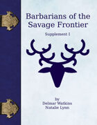 Barbarians of the Savage Frontier I