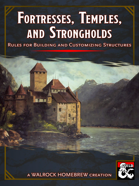 Fortresses, Temples, & Strongholds