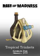 Tropical Trinkets