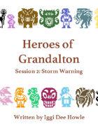 Heroes of Grandalton 2: Storm Warning