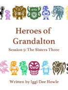 Heroes of Grandalton 5: The Sisters Three