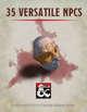 35 Versatile NPCs