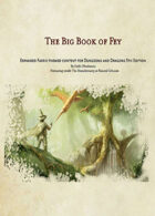The Big Book of Fey: Expanded Faerie-Themed Content for 5th Edition