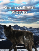 Sentient Beasts: Wolves