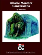 Classic Monster Conversions (5e)
