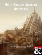 Mystic Monsters: Awakened Adversaries