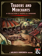 {WH} Traders & Merchants! Inventories for 28 different types of merchant, indexed by quality.