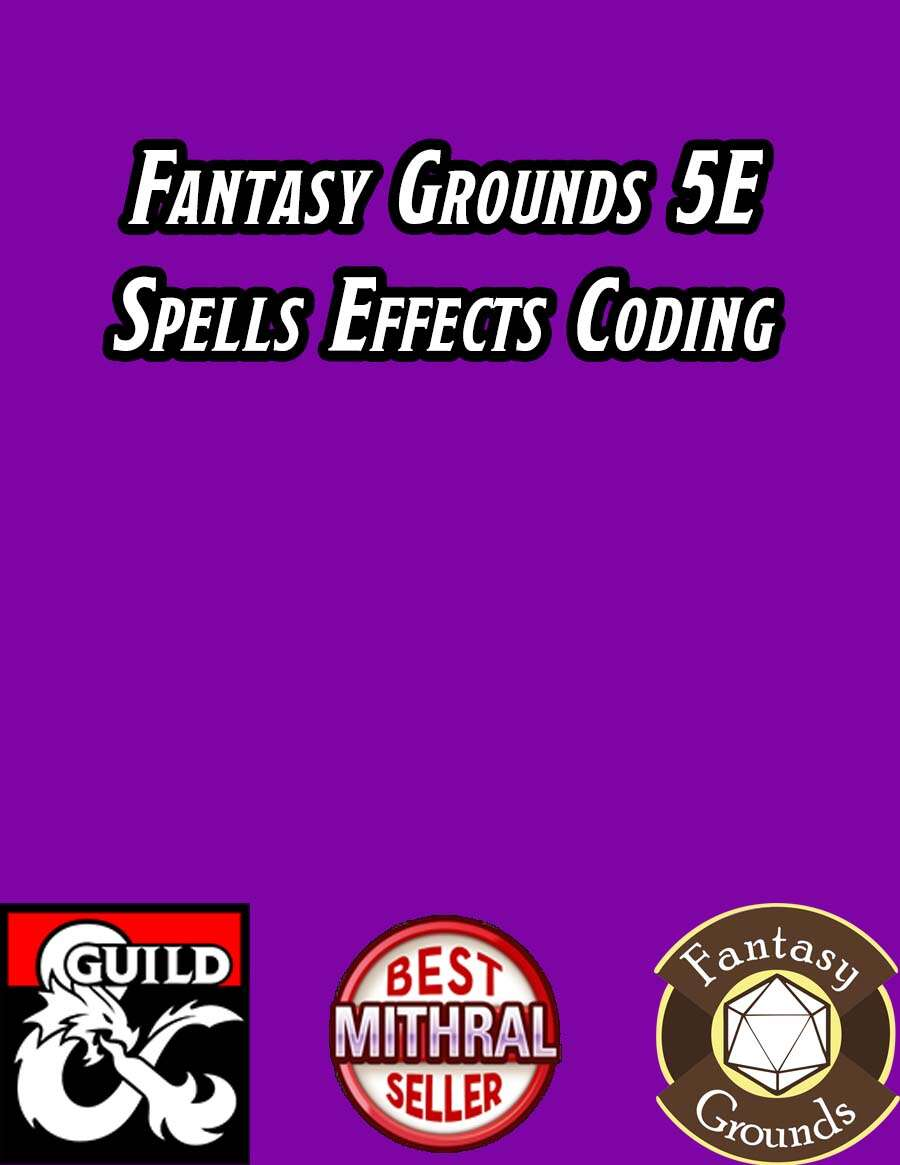 Fantasy Grounds 5E Effects Coding - Spells