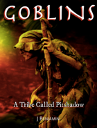 Goblins-Tribe Called Pitshadow