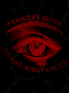 Perseus's Guide to Vile Substances