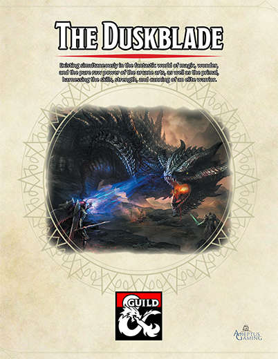 The Duskblade: A 5e Class - Dungeon Masters Guild