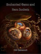 Enchanted Gems and Item Sockets