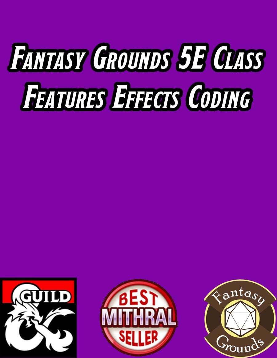 Fantasy Grounds 5E Effects Coding - Class Features