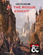 B1 The Rogue Knight