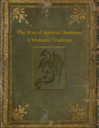 The Way of Spiritual Harmony: A Monastic Tradition