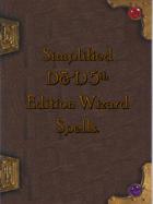 Simplified 5e Wizard Spellbook