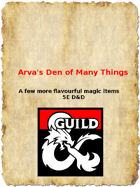 Arva's Den of Many Things