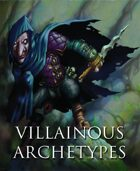 Villainous Archetypes
