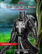 Class Options: The Knight