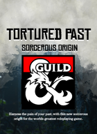 {B5} Tortured Past - 5e Sorcerous Origin