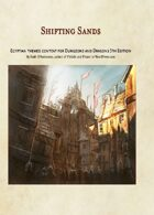 Shifting Sands: Egyptian Themed Content for Dungeons and Dragons 5th Edition
