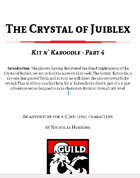 Kit n' Kaboodle - Crystal of Juiblex pt. 4
