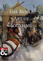 The Noble Art of Jousting