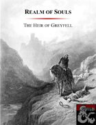 Realm of Souls:  The Heir of Greyfell