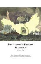 The Heartless Princess Anthology