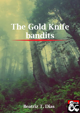 The Gold Knife Bandits