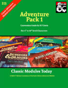 Classic Modules Today: I13 Adventure Pack 1 (5e)